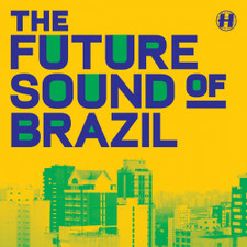 "Various Artists - Future Sound Of Brazil - 12"" Vinyl"
