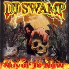 DJ Swamp - Never Is Now - 2x LP Vinyl