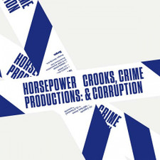 Horsepower Productions - Crooks, Crime, & Corruption - 2x LP Vinyl