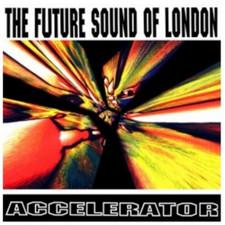 The Future Sound Of London - Accelerator - LP Vinyl