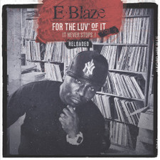 E. Blaze - For The Love Of It Vol. 3 Reloaded - LP Vinyl