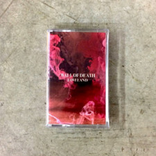Wall Of Death - Loveland - Cassette