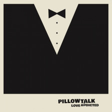 "Pillow Talk - Love Addicted Ep - 12"" Vinyl"