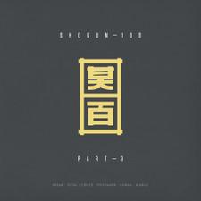 """Various Artists - Shogun 100 Pt. 3 - 12"""" Vinyl"""