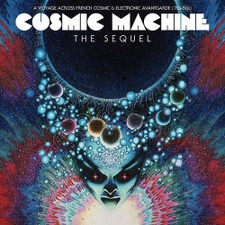 Various Artists - Cosmic Machine: The Sequel: A Voyage Across French Cosmic & Electronic Avantgarde - 2x LP Vinyl+CD