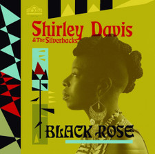 Shirley Davis & The SilverBacks - Black Rose - LP Vinyl