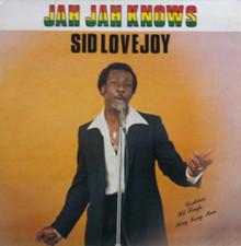 Sid Lovejoy - Jah Jah Knows - LP Vinyl