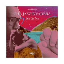 The Jazzinvaders - Find The Love - LP Vinyl