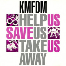 "KMFDM - Help Us / Save Us / Take Us Away - 12"" Vinyl"