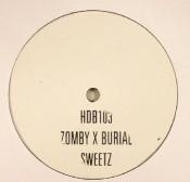 """Zomby & Burial - Sweetz - 10"""" Vinyl"""