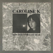 Caroline K - Now Wait For Last Year - LP Vinyl