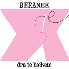 "Beranek - Dra Te Haelvete - 12"" Vinyl"