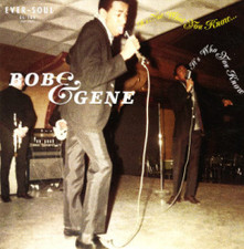 "Bob & Gene - It's Not What You Know (It's Who You Know)/Lonely Nights - 7"" Vinyl"