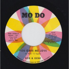 "Bob & Gene - You Gave Me Love / Your Name - 7"" Vinyl"