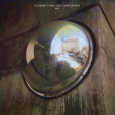 Benoit Pioulard - The Benoit Pioulard Listening Matter - LP Vinyl