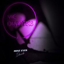 Vic Dimotsis - Mine Eyes Dazzle CSD - Cassette