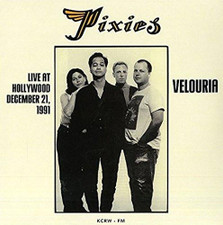 Pixies - Velouria: Live At Hollywood December 21st, 1991 - LP Vinyl