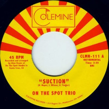 "On The Spot Trio - Suction - 7"" Vinyl"