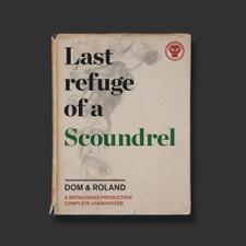 Dom & Roland - Last Refuge Of A Scoundrel - 3x LP Vinyl