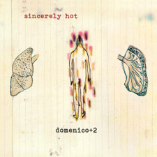 Domenico+2 - Sincerely Hot - LP Vinyl