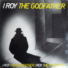 I Roy - The Godfather - LP Vinyl