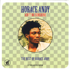 Horace Andy - Ain't No Sunshine: The Best Of Horace Andy - 2x LP Vinyl