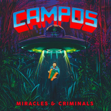 C.A.M.P.O.S. - Miracles & Criminals - 2x LP Vinyl