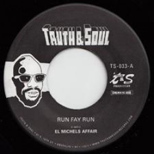 "El Michels Affair - Run Fay Run - 7"" Vinyl"