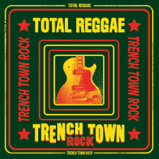 Various Artists - Total Reggae Trench Town Rock - LP Vinyl