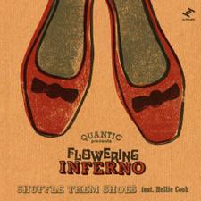 "Quantic Presents Flowering Inferno - Shuffle Them Shoes - 7"" Vinyl"