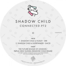 "Shadow Child - Connected Pt. 2 - 10"" Vinyl"