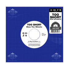 "Too Short - Blow The Whistle - 7"" Vinyl"