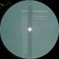 "Barth - Schizophrenic - 12"" Vinyl"