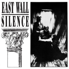 East Wall - Silence - 2x LP Vinyl