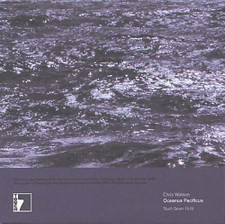 "Chris Watson - Oceanus Pacificus - 7"" Vinyl"