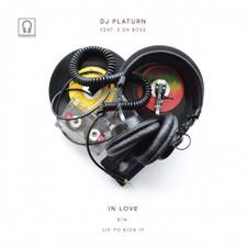 """DJ Platurn feat E Da Boss - In Love - 7"""" Vinyl"""