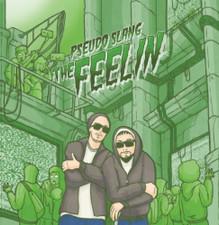 """Pseudo Slang - The Feelin' - 7"""" Colored Vinyl"""