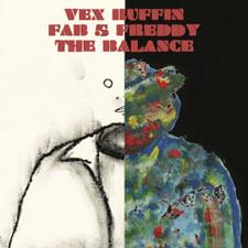 """Vex Ruffin & Fab 5 Freddy - The Balance - 12"""" Vinyl"""
