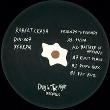 "Robert Crash - Friends To Friends - 12"" Vinyl"