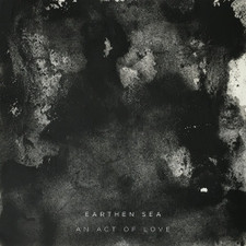 Earthen Sea - An Act Of Love - LP Vinyl