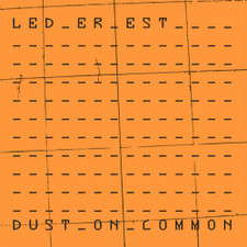 Led Er Est - Dust On Common RSD - LP Colored Vinyl
