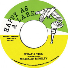 """Michigan & Smiley - What A Ting - 7"""" Vinyl"""