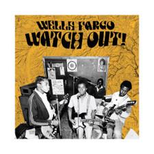 Wells Fargo - Watch Out! - LP Vinyl