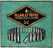 Illbilly Hitec - One Thing Leads To Another - LP Vinyl+CD