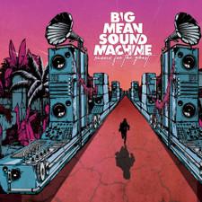 Big Mean Sound Machine - Runnin' For The Ghost - LP Vinyl