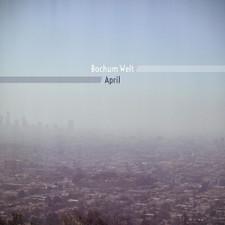 Bochum Welt - April - LP Vinyl