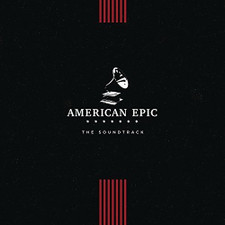 Various Artists - American Epic: The Soundtrack - LP Vinyl