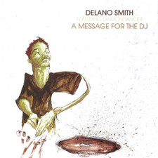 "Delano Smith - A Message For The DJ - 12"" Vinyl"