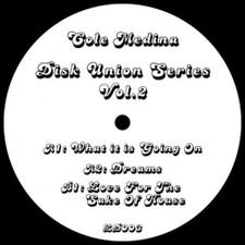 "Cole Medina - Disk Union Series Vol. 2 - 12"" Vinyl"