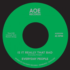 "Everyday People - Super Black / Is It Really That Bad - 7"" Vinyl"